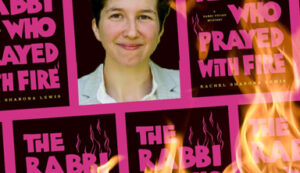 the-rabbi-who-prayed-with-fire